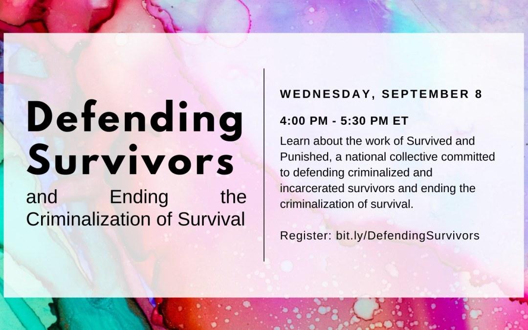 Sep 8: Defending Survivors and Ending the Criminalization of Survival