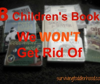 8 Children's Books We WON'T Get Rid Of