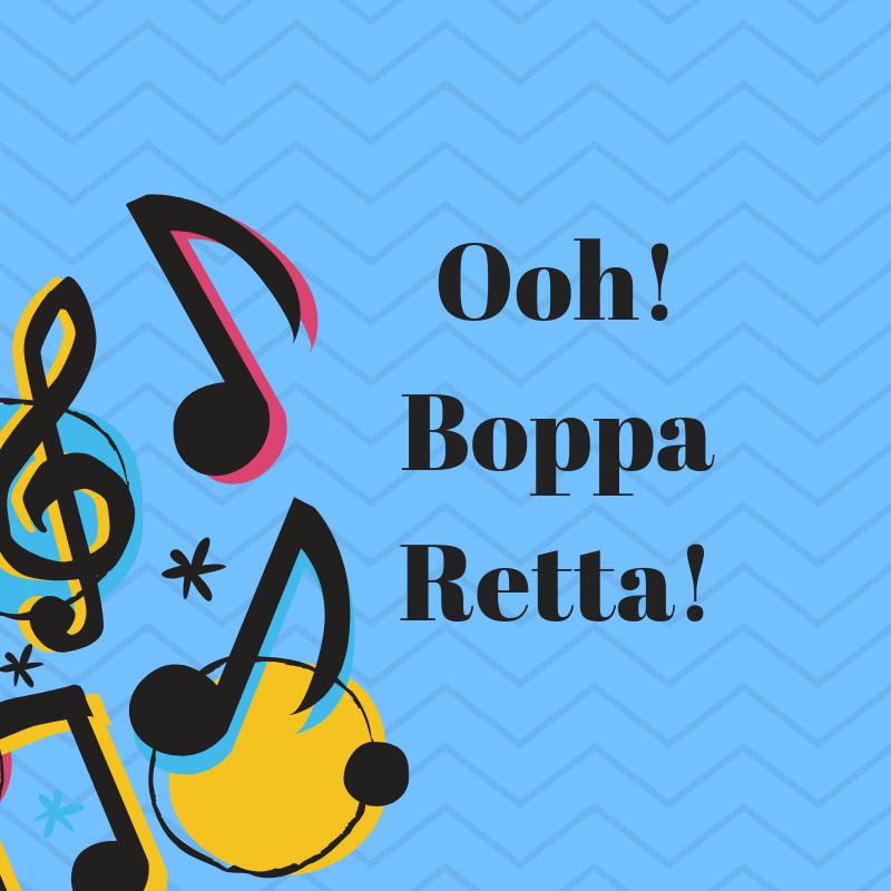 Ooh!BoppaRetta!