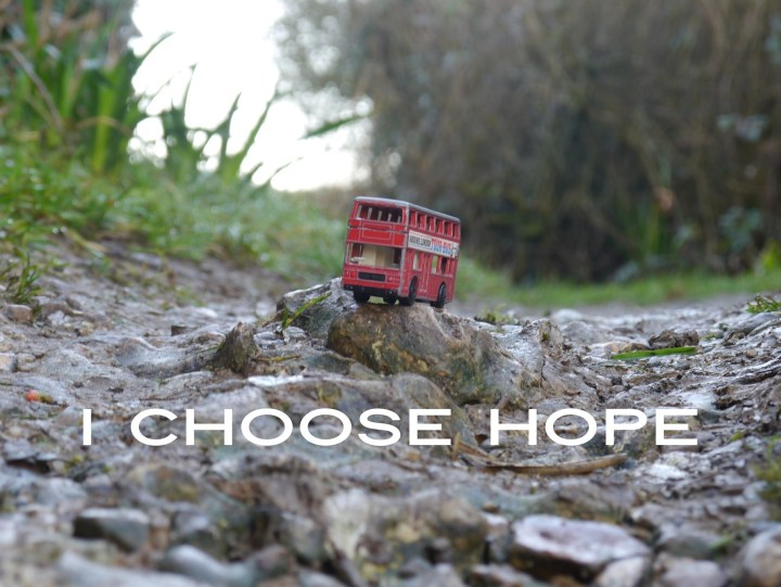 When the road is rocky I choose hope