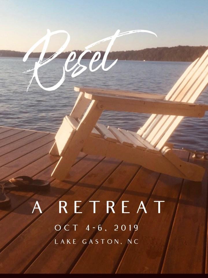 Reset Retreat at Lake Gaston, NC