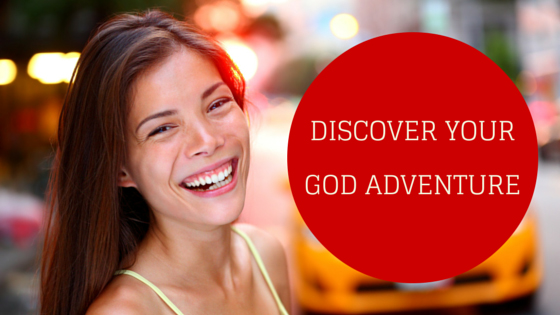 How to Discover Your Next God Adventure