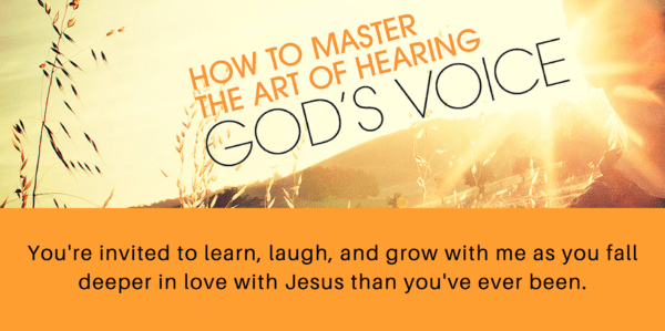 image for How to Master the Art of Hearing God's Voice by Susan Gaddis