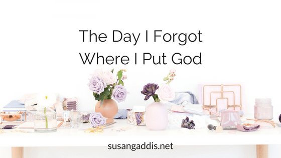 The day I forgot where I put God