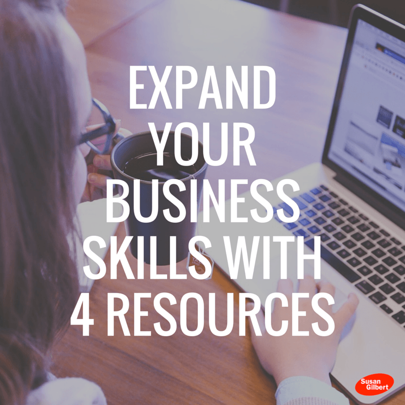 Monday Tips Expand Your Business Skills With 4 Resources Susan Gilbert Online Marketing