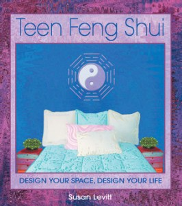Teen Feng Shui by Susan Levittt
