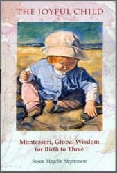 The Joyful Child 0-3 Montessori