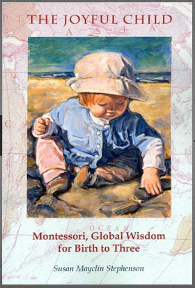 The Joyful Child 0-3 Montessori