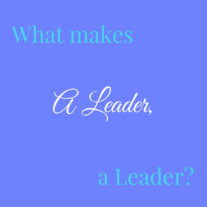 what-makes-a-leader-a-leader