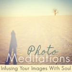 Photo Meditations