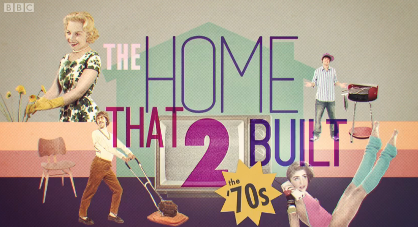The Home That 2 Built: the 70s