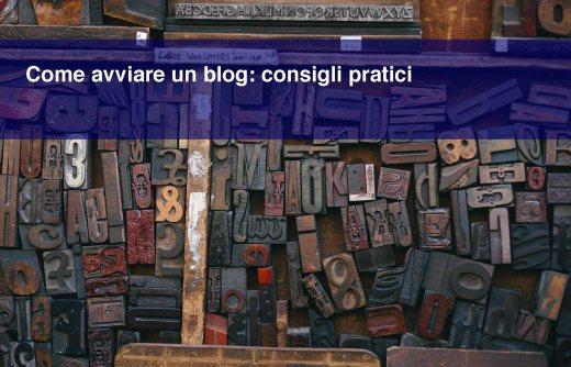 Come avviare un blog: consigli pratici che nessuno mi ha dato