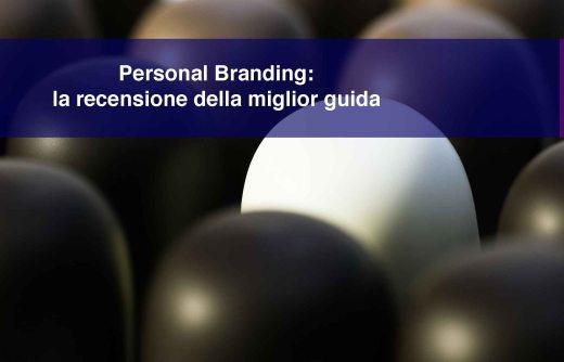 Personal Branding: la recensione della miglior guida