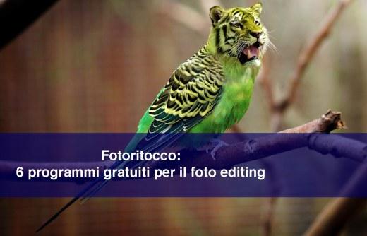 Fotoritocco: 6 programmi gratuiti per il foto editing