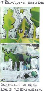 Bärbel Mohaupt - Träume sind die Sonntage des Denkens - 20 x 15 cm