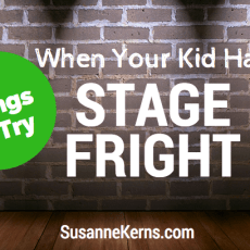 Try These 3 Things When Your Kids Get Stage Fright