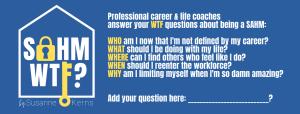 SAHM WTF Career Coaching