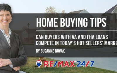 Can Buyers with VA and FHA Loans Compete in Today's Hot Sellers' Market?