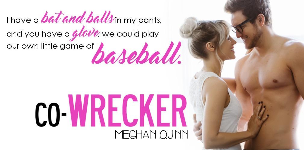 CO-WRECKER by Meghan Quinn