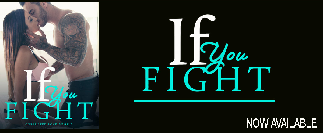 IF YOU FIGHT by K.M. Scott