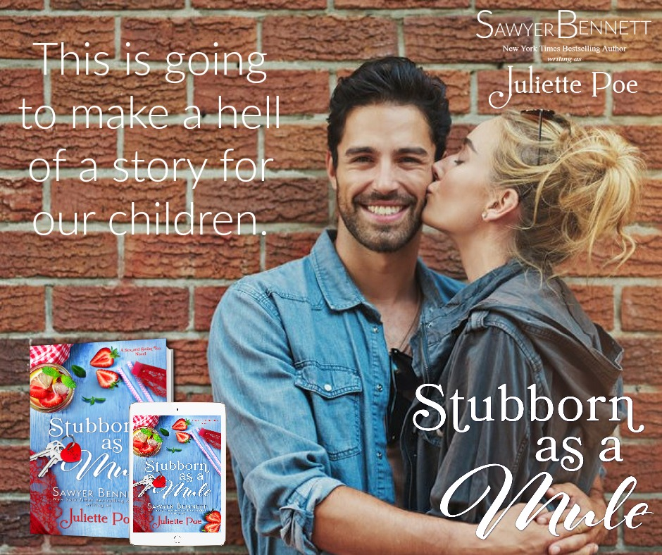 STUBBORN AS A MULE by Juliette Poe