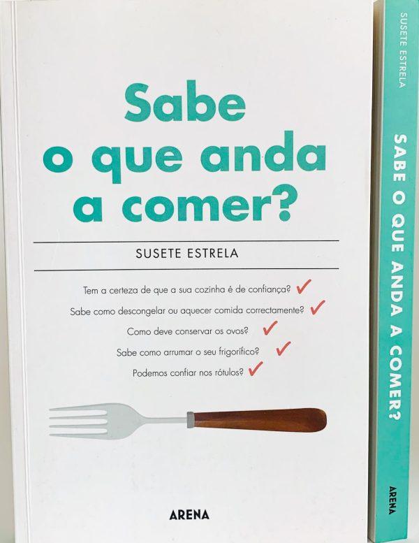 Livro Sabe o que anda a comer de Susete Estrela