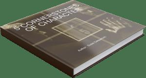 5 Cornerstones of Character