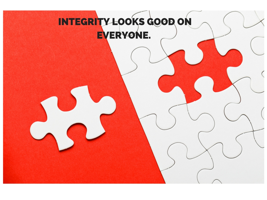 Integrity Looks Good On You