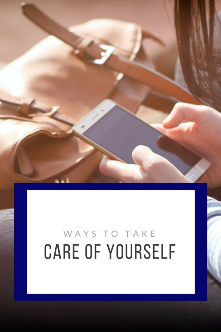 How to take care of yourself even in the darkest times.