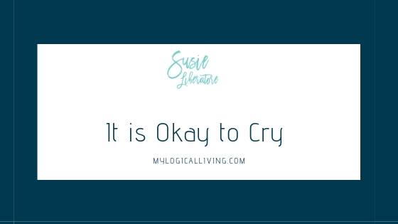 It is Okay to Cry