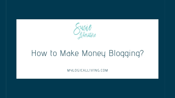 How to Make Money Blogging?