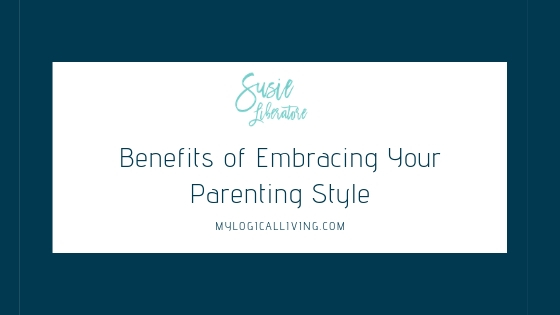 Ways to Embrace Your Parenting Style