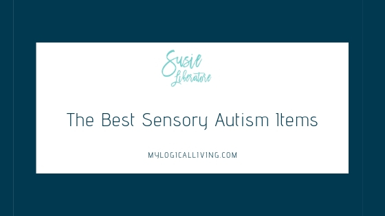 The Best Sensory Autism Items