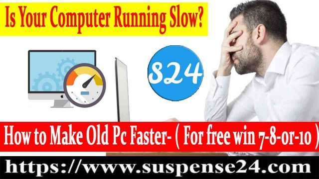 Slow pc? How to Speed Up Old Computer For Free A-Z In 2021