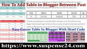 How To Add Table in Blogger Between Post With HTML Code 2021