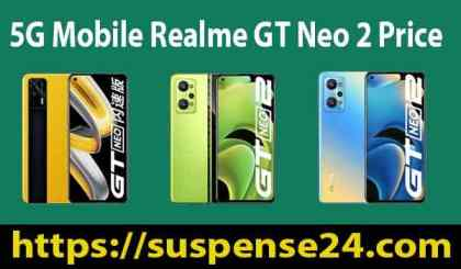 5G Mobile Realme GT Neo 2 Price And Review in 2021