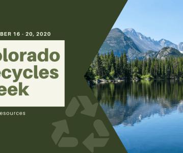 Colorado Recycles Week – November 16 – 20, 2020