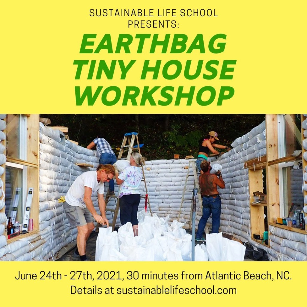 June 2021 Earthbag Tiny House Workshop