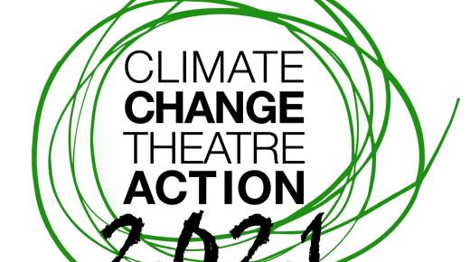 CSPA Supports: Climate Change Theatre Action 2021 Micro-Grants to Canadian Artists
