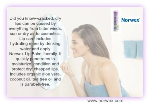 Lip care includes hysdrating more by drinking water and applying lip balm liberally, as the lips have no oil glands. Norwex lip balm moisturises and protects lips with organic aloe vera, coconut oil, and tea tree oil, and is gluten and paraben free.