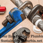 5 tips for eco friendly plumbing | Sustainable Suburbia