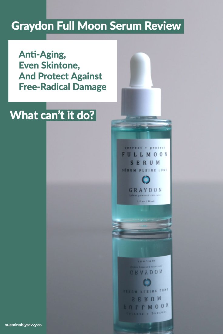 Graydon Full Moon Serum Review Pinterest