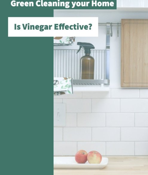 Vinegar to Green Clean your Home
