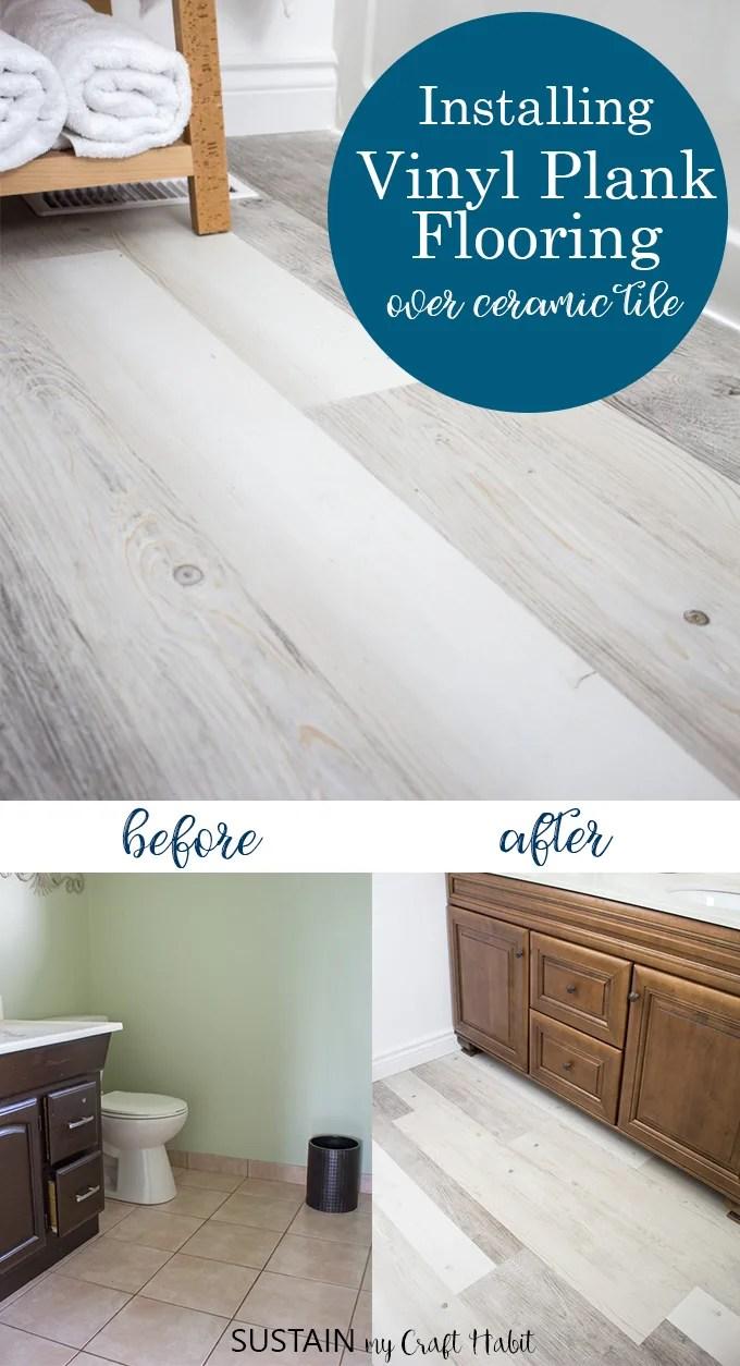 https sustainmycrafthabit com installing vinyl plank flooring lifeproof
