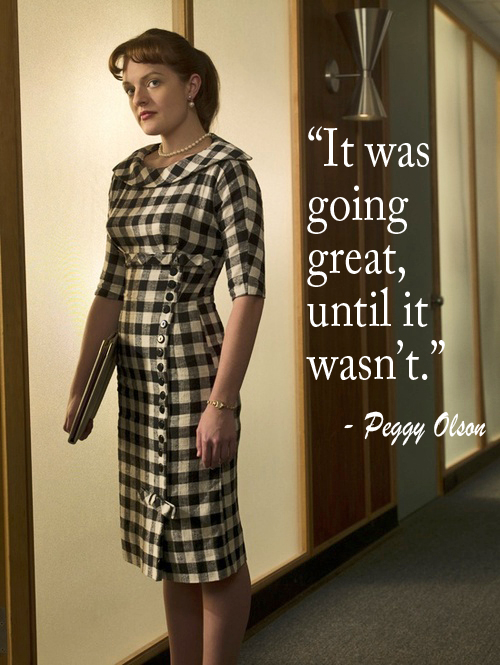 Peggy Olson quote from Mad Men