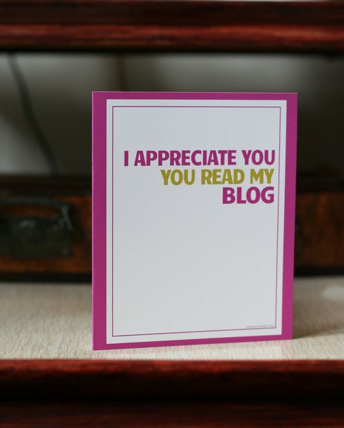 Funny blogger greeting card i appreciate you you read my blog suzanne carillo