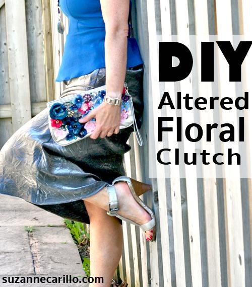 DIY altered floral clutch