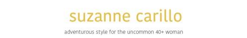adventurous style for the uncommon 40+ woman suzanne carillo