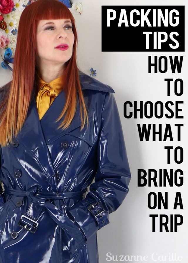 7 packing tips how to choose what to bring on a trip