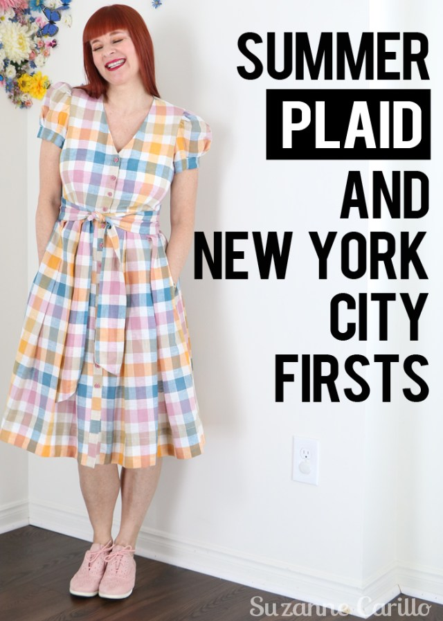 New York City Firsts And Summer Plaid